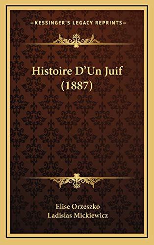 9781166861292: Histoire D'Un Juif (1887)
