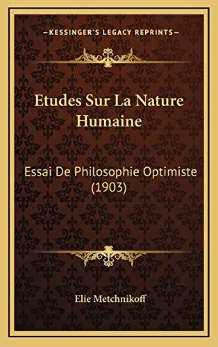 9781166870508: Etudes Sur La Nature Humaine: Essai De Philosophie Optimiste (1903) (French Edition)