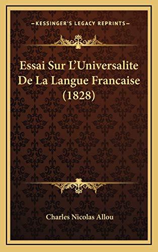 9781166877248: Essai Sur L'Universalite de La Langue Francaise (1828)