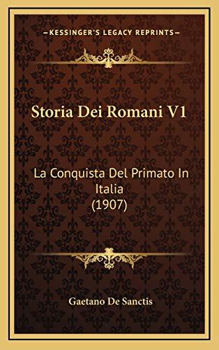 9781166877880: Storia Dei Romani V1: La Conquista del Primato in Italia (1907)