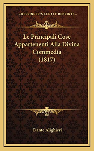 9781166880286: Le Principali Cose Appartenenti Alla Divina Commedia (1817)