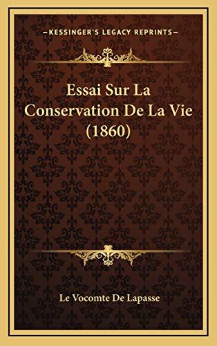 9781166881566: Essai Sur La Conservation de La Vie (1860)