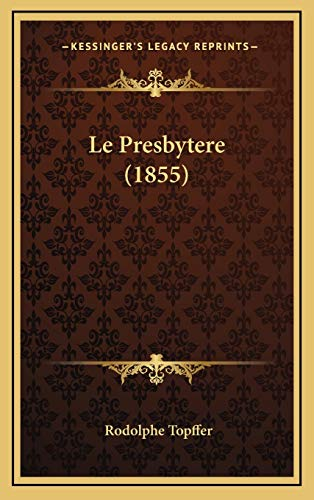 9781166881597: Le Presbytere (1855) (French Edition)