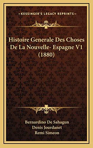 9781166883997: Histoire Generale Des Choses de La Nouvelle- Espagne V1 (1880)