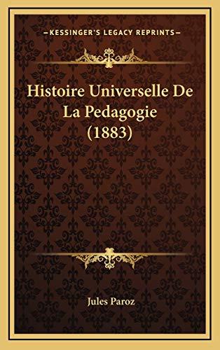 9781166885625: Histoire Universelle de La Pedagogie (1883)
