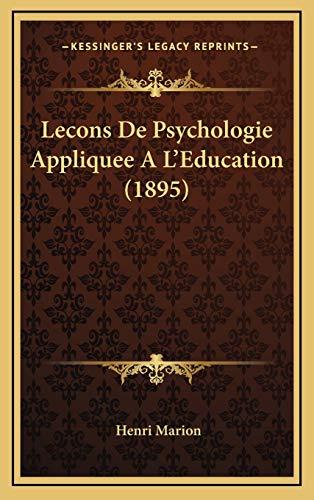9781166885830: Lecons De Psychologie Appliquee A L'Education (1895) (French Edition)