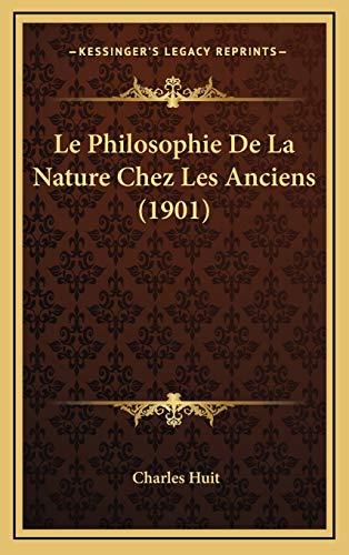 9781166889371: Le Philosophie De La Nature Chez Les Anciens (1901) (French Edition)