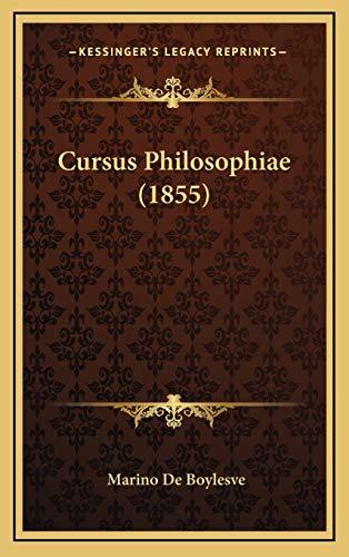 9781166890025: Cursus Philosophiae (1855) (Latin Edition)