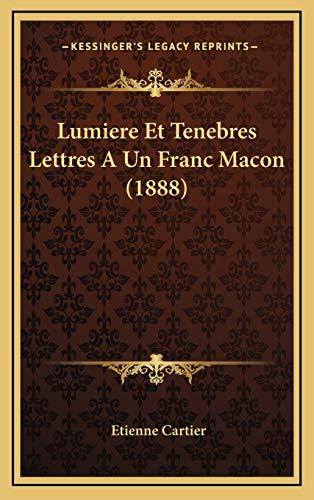 9781166890179: Lumiere Et Tenebres Lettres a Un Franc Macon (1888)