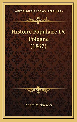 9781166892012: Histoire Populaire De Pologne (1867) (French Edition)