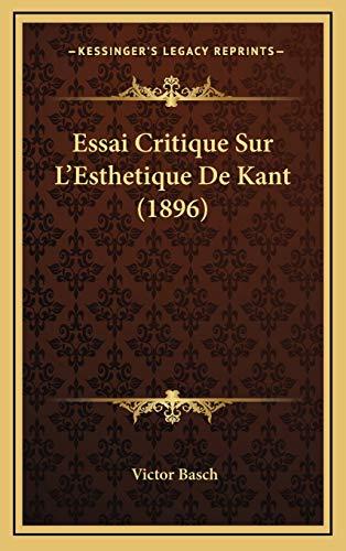 9781166893163: Essai Critique Sur L'Esthetique De Kant (1896) (French Edition)
