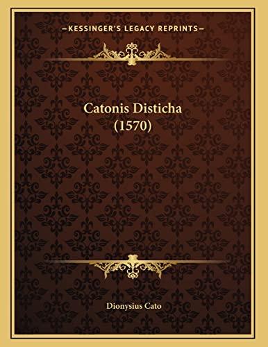 9781166903879: Catonis Disticha (1570) (Latin Edition)
