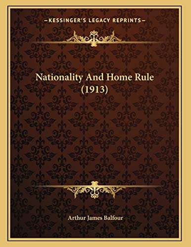 9781166904166: Nationality And Home Rule (1913)