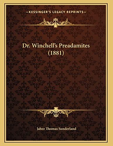 9781166905149: Dr. Winchell's Preadamites (1881)