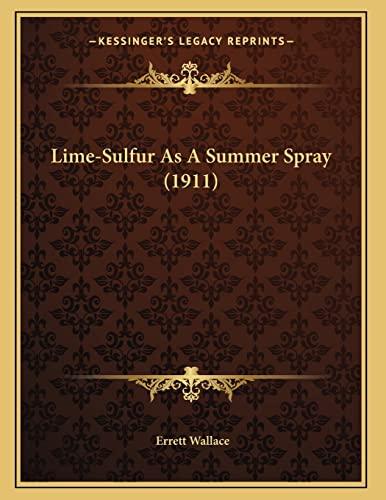 9781166906887: Lime-Sulfur as a Summer Spray (1911)