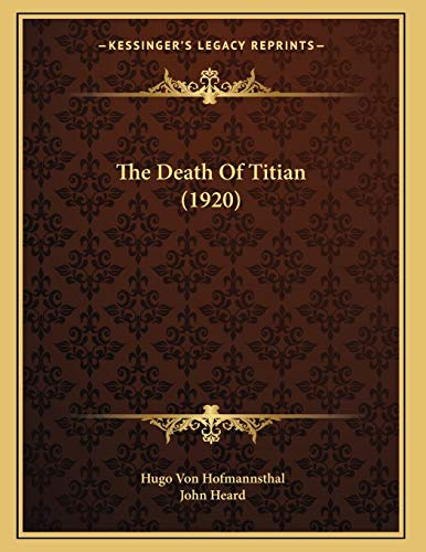 9781166907815: The Death of Titian (1920)
