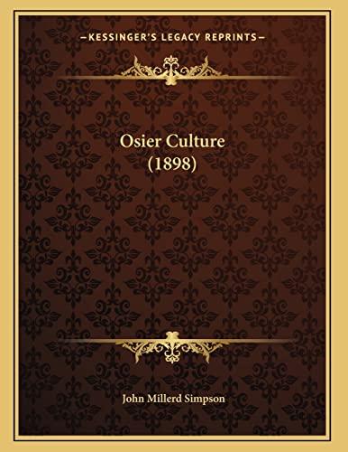 9781166908348: Osier Culture (1898)