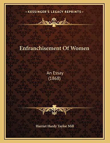 9781166909093: Enfranchisement Of Women: An Essay (1868)