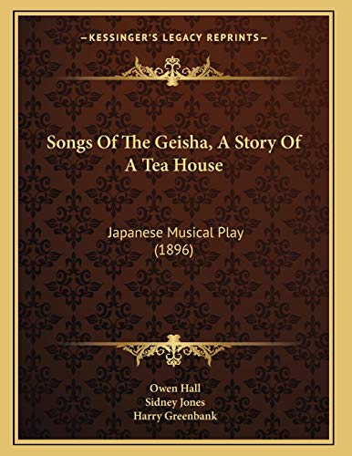 Songs Of The Geisha, A Story Of