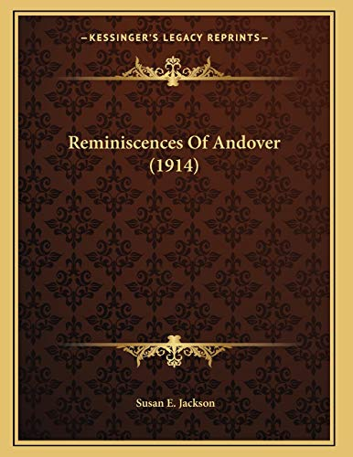 Reminiscences Of Andover (1914) (1166913554) by Jackson, Susan E.