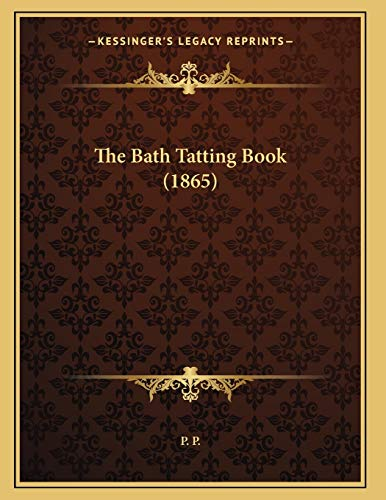 9781166914912: The Bath Tatting Book (1865)