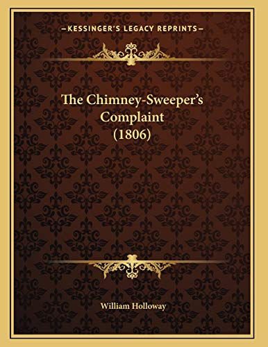 9781166916053: The Chimney-Sweeper's Complaint (1806)