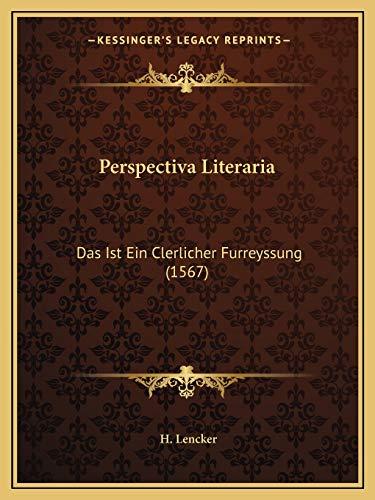 9781166919672: Perspectiva Literaria: Das Ist Ein Clerlicher Furreyssung (1567) (German Edition)