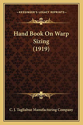 9781166923006: Hand Book On Warp Sizing (1919)