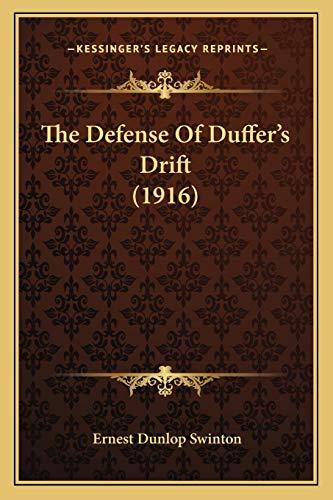 9781166925536: The Defense Of Duffer's Drift (1916)