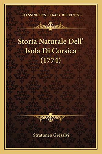 9781166937997: Storia Naturale Dell' Isola Di Corsica (1774) (Italian Edition)