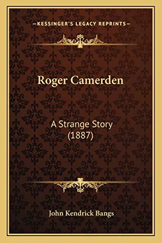9781166943295: Roger Camerden: A Strange Story (1887)
