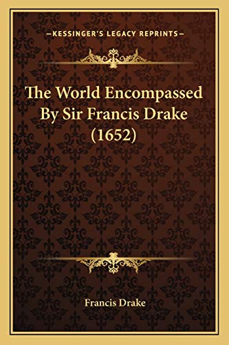 9781166944681: The World Encompassed By Sir Francis Drake (1652)