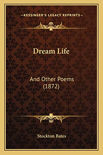 9781166946760: Dream Life: And Other Poems (1872)