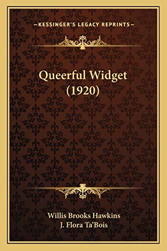 9781166951948: Queerful Widget (1920)