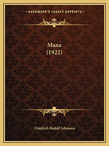 9781166957650: Mana (1922) (German Edition)