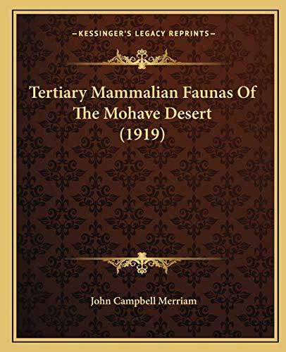 9781166959784: Tertiary Mammalian Faunas Of The Mohave Desert (1919)