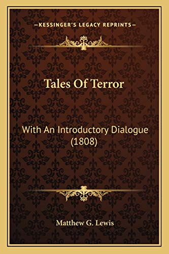 9781166960513: Tales Of Terror: With An Introductory Dialogue (1808)