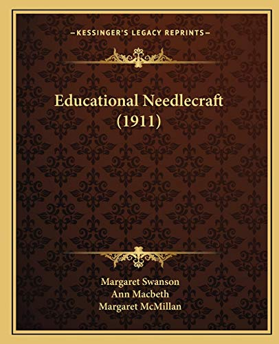 9781166960711: Educational Needlecraft (1911)