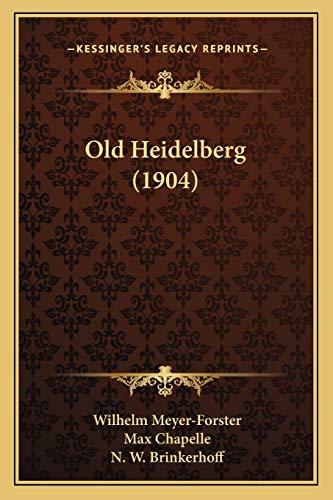 9781166965471: Old Heidelberg (1904)