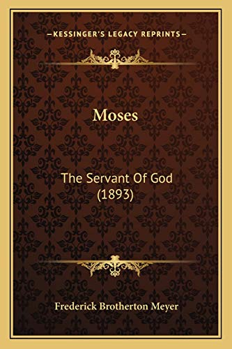 9781166968052: Moses: The Servant Of God (1893)