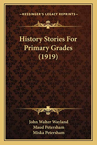9781166975180: History Stories For Primary Grades (1919)
