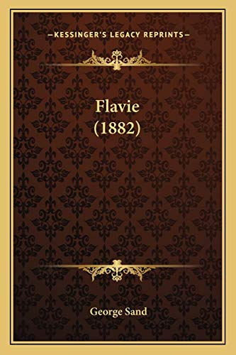 9781166976743: Flavie (1882) (French Edition)