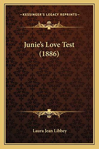 9781166979539: Junie's Love Test (1886)