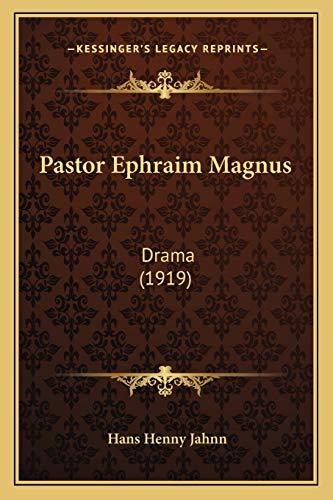 9781166986285: Pastor Ephraim Magnus: Drama (1919)