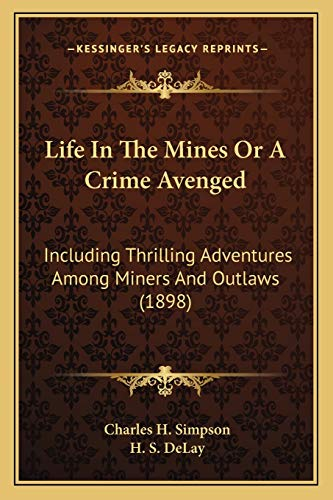 Life In The Mines Or A Crime