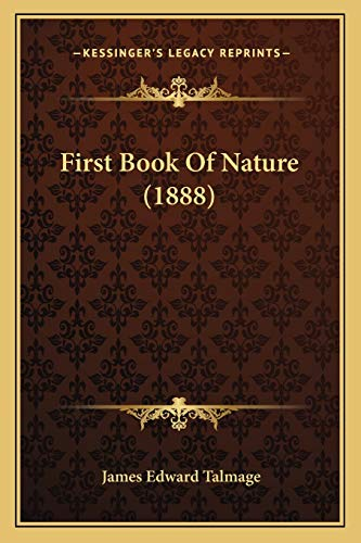 9781166987565: First Book Of Nature (1888)
