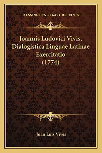 Joannis Ludovici Vivis, Dialogistica Linguae Latinae Exercitatio