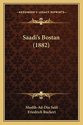 9781166992620: Saadi's Bostan (1882)
