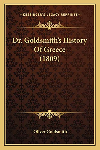 9781166995751: Dr. Goldsmith's History Of Greece (1809)