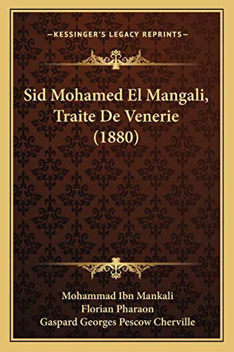 9781166998110: Sid Mohamed El Mangali, Traite De Venerie (1880) (French Edition)
